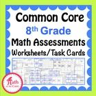 8th Grade Math Common Core Assessments - Warm Ups - Task Cards  Great for test prep!  Please view my free preview.   Eighth Grade Math Common Core ...