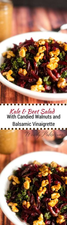 Kale & Beet Salad with Candied Walnuts and Balsamic Vinaigrette via /wendypolisi/