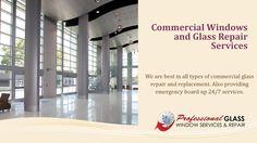 Commercial Windows, Glass Repair