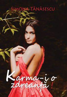 Karma-i o zdreanță-Simona Tănăsescu/Editura Velvet Story