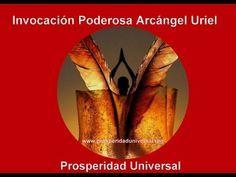 INVOCACIÓN PODEROSA ARCÁNGEL URIEL PROSPERIDAD UNIVERSAL
