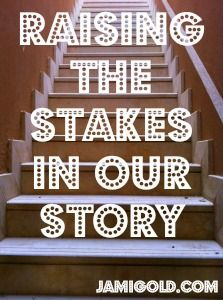 How to Raise the Stakes in Our Story Writing Boards, Pre Writing, Fiction Writing, Blog Writing, Creative Writing, Writing A Book, Writing Tips, Writing Prompts, Superhero Writing