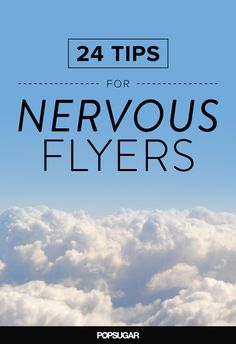 Get through your next flight with these 24 tips!