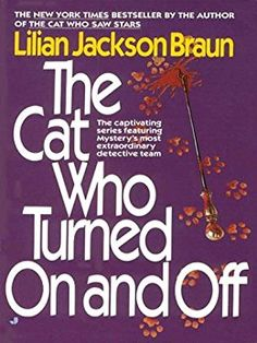 The Cat Who Turned On and Off (Cat Who... Book 3) by [Braun, Lilian Jackson]