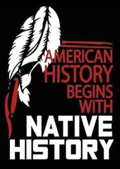 Native history is American history American Indian Quotes, Native American Pictures, Native American Wisdom, Native American Beauty, Native American History, American Indians, American Women, American Humor, American Symbols