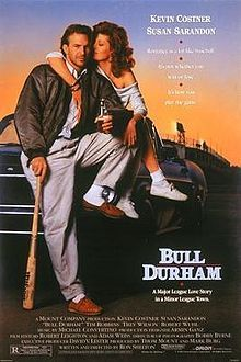 Bull Durham is a 1988 American romantic comedy sports film starring Kevin Costner and Susan Sarandon.  Filmed in Durham, North Carolina.