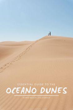 Pismo Beach Sand Dunes: The Essential Guide to Visiting Oceano Dunes Visit California, California Travel, Pismo Beach California, Usa Travel Guide, Travel Usa, Travel Guides, Travel Tips, Arizona Travel, Destin Beach