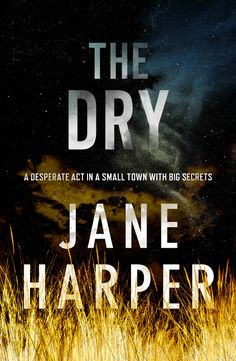 A book set somewhere you've never been but would like to go The Dry by Jane Harper. Great book