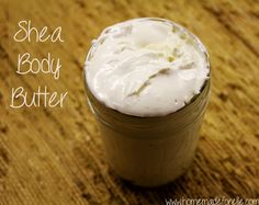 Shea Body Butter. Skip the lotion and try this homemade whipped ,decadent, organic shea butter.