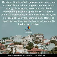 Counselling Training, Afrikaans Quotes, Strong Quotes, Woman Quotes, Van, Words, Ministry, Study, Wisdom