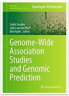 Methods in Molecular Biology Vol.1019 Genome-Wide Association Studies and Genomic Prediction | Sách Việt Nam