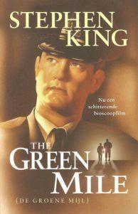*The Green Mile  *Stephen King *Luitingh-Sijthoff *391 bladzijden *Alleen tweedehands te krijgen *E-book bol.com €9,99  In de Cold Mountaingevangenis, in de eenzame dodencellen van blok E, zitten psy