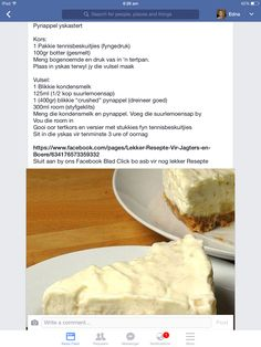 Pynappel Yskastert A good classic! Tart Recipes, Baking Recipes, Sweet Recipes, Dessert Recipes, Cold Desserts, Delicious Desserts, Yummy Food, Kos, South African Desserts