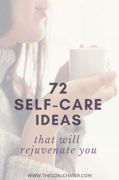 Self care can help you to operate at your best - for yourself and for the important people in your life. Here are 72 self care ideas for women for when you need to reflect, when you need to be energetic, creative, challenged, or when you simply need to rest.  via @thegoalchaser #selfcare #selfcareideas