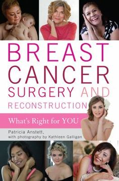This work by journalist Anstett and photographer and breast cancer survivor -Galligan (she's featured here in Chapter 4) highlights the options and advances made in breast cancer treatment for those facing the disease, with women sharing their experiences, in detail, in order to provide the most up-to-date information.