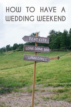 How to Have a Wedding Weekend