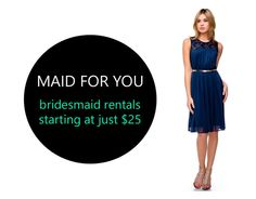 And you can lower the cost significantly by going for a bridesmaid dress rental service. | 12 Ways To Keep Your Bridesmaids From Going Broke