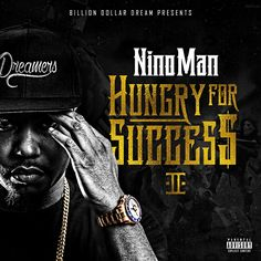 "Nino Man - Hungry For Success 2 [Mixtape]- http://getmybuzzup.com/wp-content/uploads/2015/06/Nino_Man_Hungry_For_Success_2-front-large-650x650.jpg- http://getmybuzzup.com/nino-man-hungry-for-success-2/- Billion Dollar Dream presents this new mixtape project from Nino Man entitled ""Hungry For Success 2"". Enjoy this audio stream below after the jump. Follow me: Getmybuzzup on Twitter 