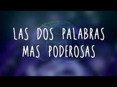 ¡Las dos palabras más poderosas! | ¡Use con precaución! - YouTube