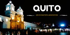 Quito-Architecture---Theborderles-project