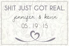 PRINT AT HOME: Bridal Shit Just Got Real Save the Date by madeforLOVEstudio, $16.00