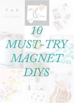 10 Must-Try Magnet DIYS