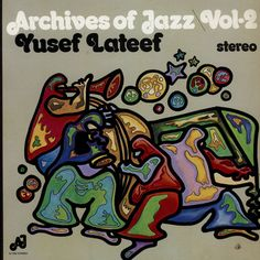 Yusef Lateef - Archives Of Jazz Vol 2