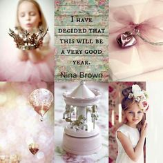 Nina Brown Quote - I have decided that this will be a very good year. Word Collage, Color Collage, Beautiful Collage, Beautiful Family, Pot Pourri, Fast Day, Collages, Mood Colors, Colour Board