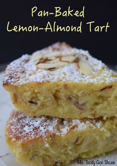 Ms. Toody Goo Shoes: Pan-Baked Lemon-Almond Tart: Perfect For Mother's Day