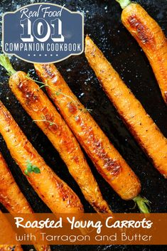 ... sea salt, and butter, these roasted carrots are full of flavor. More