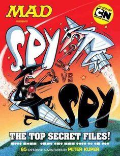 Spy Vs. Spy: The Top Secret Files! (Spy Vs. Spy)