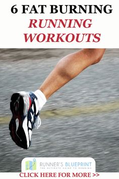 If you are looking for the best running workouts for weight loss, then look no more. CLICK HERE: http://www.runnersblueprint.com/6-fat-burning-running-workouts/ #RunningWorkouts #RunningFatLoss #RunningWeightLoss #RunningIntervals