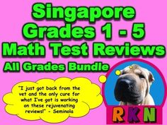 This mega bundle for the Singapore program in math includes all of the chapter test reviews for grades 1, 2, 3, 4, and 5.  It also includes the End of Year Test, Mid Year Test, Benchmark Assessment 1, and Benchmark Assessment 2 for 4th and 5th grades.