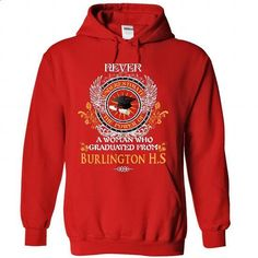 Burlington High School Graduates! - #gift for teens #shirt outfit