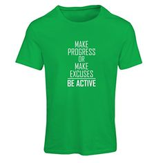 N4220F Camiseta mujer Make Progress or make Excuses - BE ACTIVE (Small Verde Blanco) #regalo #arte #geek #camiseta