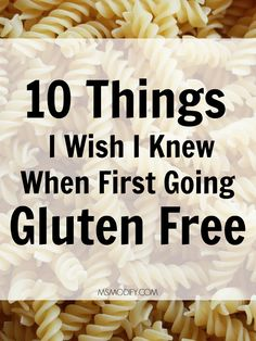 10 Things I Wish I Knew When First Going Gluten Free When I found out I had celiac disease I felt so relieved… finally I had an answer on why I felt so bad always! I was so excited to be gluten free because that meant I would feel great. Although rel… Gluten Free Food List, Best Gluten Free Recipes, Gluten Free Recipes For Dinner, Foods With Gluten, Gluten Free Cooking, Gluten Free Desserts, Wheat Free Recipes, Gluten Free Pasta, Dinner Recipes