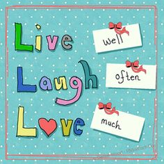 live well laugh often love.png - sz *