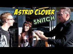Astrid Clover - Snitch