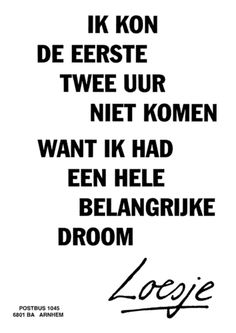 Top Quotes, Great Quotes, Inspirational Quotes, Funny Picture Quotes, Funny Quotes, Sleepy Quotes, Wedding Wishes Quotes, Me Time Quotes, Dutch Words