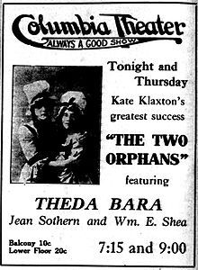 Newspaper ad for the Two Orphans (1915) starring Theda Bara.  This was later remade by D.W. Griffith in 1921 as Orphans of the Storm