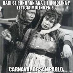 HACI SE PONDRAN ANA LILIA MOLINA Y LETICIA MOLINA EN EL  CARNAVAL DE SAN PABLO   -