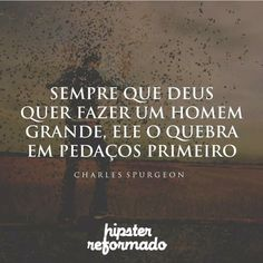 Amém!♡ Me sustenta em tuas mãos. Charles Spurgeon, Inspirational Phrases, Praise The Lords, Love You, My Love, Jesus Quotes, God Is Good, My King, Good Vibes