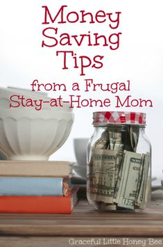Check out these 8 simple money saving tips from a frugal stay-at-home mom on gracefullittlehoneybee.com