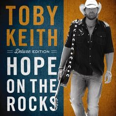 Toby Keith 'Hope on the Rocks' Track Listing:  1.' Hope on The Rocks'  2. 'The Size I Wear'  3. 'Scat Cat'  4. 'I Like Girls That Drink Beer'  5. 'Get Got'  6. 'Haven't Had a Drink All Day'  7. 'Haven't Seen the Last of You'  8. 'Cold Beer Country'  9. 'Missed You Just Right'  10. 'You Ain't Alone'    Bonus Tracks (Deluxe Edition):    11. 'Red Solo Cup' – Johnny Mac Remix  12. 'Beers Ago' – Jason Nevins Remix  13. 'Whiskey Girl' (Live)  14. 'Get Out of My Car' (Live)
