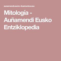 Mitología - Auñamendi Eusko Entziklopedia