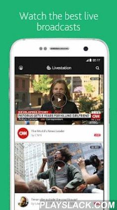 Livestation  Android App - playslack.com , Livestation brings you the best live video from the world.Sign up with your Facebook or Twitter account to get started. We will NEVER share your data without your permission.You can find all kinds of live streams on Livestation including some of the best TV news channels. All for FREE!The world is a big place and there is always something interesting happening somewhere. Whether it is a breaking news story, a social happening or a local event…