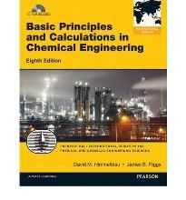 Basic Principles and Calculations in Chemical Engineering By (author) David M. Himmelblau, By (author) James B. Riggs -Free worldwide shipping of 6 million discounted books by Singapore Online Bookstore http://sgbookstore.dyndns.org