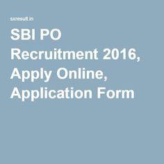 SBI PO Recruitment 2016, Apply Online, Application Form