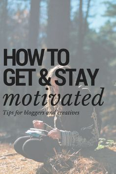 5 Useful Tools to Help You Stay Motivated