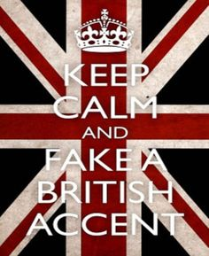Favorite Words Said with a British Accent